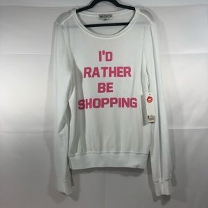 Wildfox I'd rather be shopping long sleeve sweater